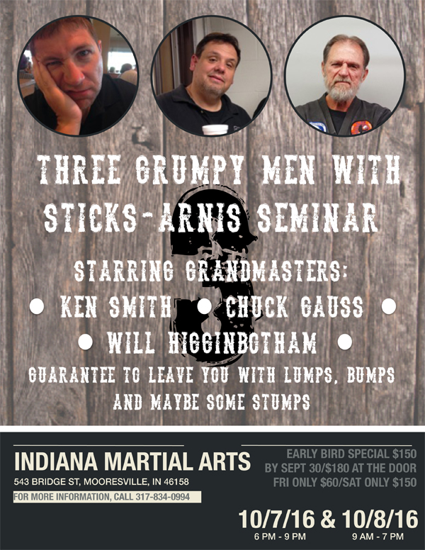 Three Grump Men with Sticks Arnis Seminar @ Indiana Martial Arts | Mooresville | Indiana | United States
